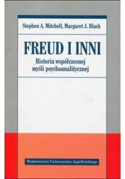 Freud i inni Historia współczesnej myśli psychoanalitycznej