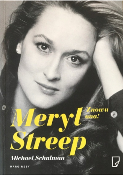 Meryl Streep Znowu ona