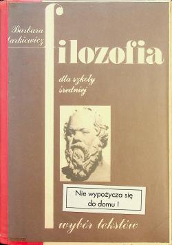 Filozofia dla szkoły średniej Wybór tekstów