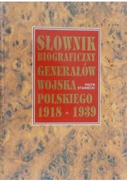 Słownik Biograficzny Generałów Wojska Polskiego 1918 1939 r