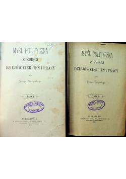 Myśl polityczna z księgi dziejów cierpień i pracy tom I i II 1895 r.