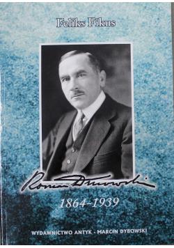 Roman Dmowski 1864  1939 reprint  z 1939 r