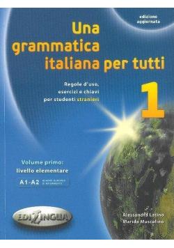 Grammatica italiana per tutti 1 EDILINGUA