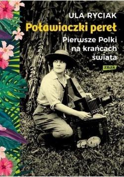 Poławiaczki pereł Pierwsze Polki na krańcach świata