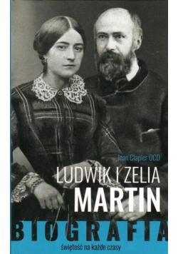 Ludwik i Zelia Martin. Świętość na każde czasy