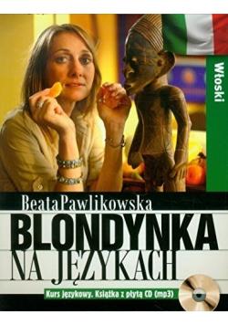 Blondynka na językach Włoski plus płyta CD
