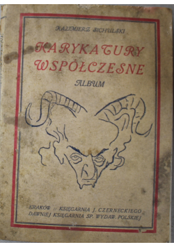 Karykatury współczesne album 1918 r.