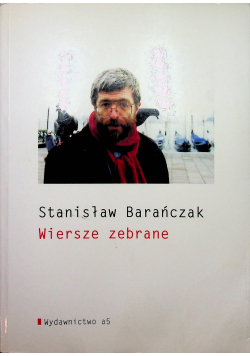 Stanisław Barańczak Wiersze zebrane