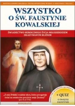 Wszystko o św. Faustynie Kowalskiej
