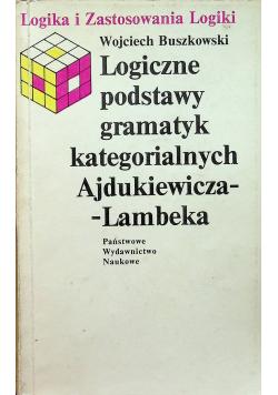 Logiczne podstawy gramatyk kategorialnych Ajdukiewicza  Lambeka