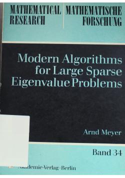 Modern Algorithms for Large Sparse Eigenvalue Problems