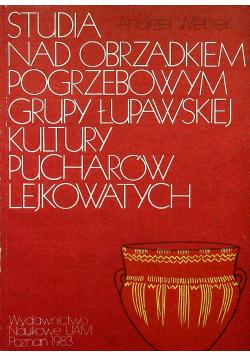 Studia nad obrządkiem pogrzebowym grupy łupawskiej