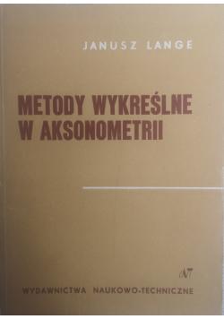 Metody wykreślne w aksonometrii