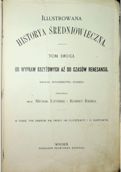 Ilustrowana historya średniowieczna Tom 2 ok 1897r