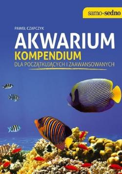Akwarium Kompendium dla początkujących i zaawansowanych