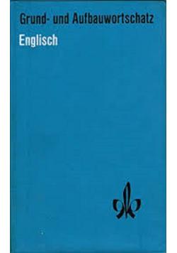 Grund und Aufbauwortschatz Englisch