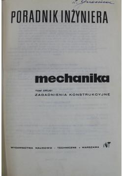 Poradnik inżyniera mechanika tom drugi zagadnienia konstryukcyjne
