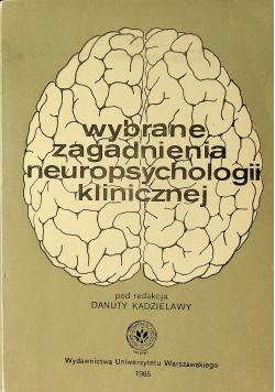 Wybrane zagadnienia neuropsychologii klinicznej