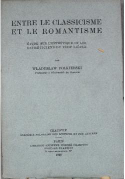 Entre le classicisme et le romantisme 1925 r