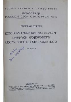 Izoglosy gwarowe na obszarze dawnych województw Łęczyckiego i Sieradzkiego 1933 r.