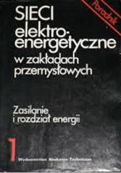 Sieci elektroenergetyczne w zakładach przemysłowych  1