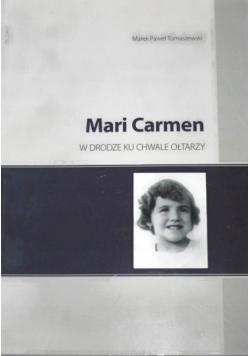 Mari Carmen w drodze ku chwale ołtarzy