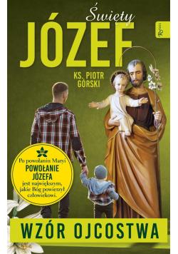 Święty Józef - Wzór Ojcostwa