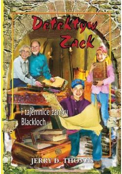 Detektyw Zack i tajemnice zamku Blackloch T.9