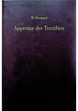 Appretur der Textilien
