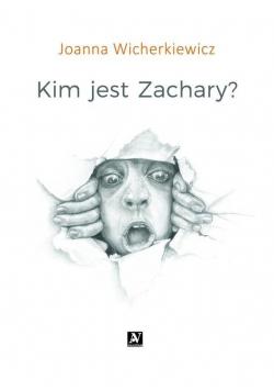 Kim jest Zachary?