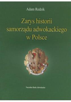 Zarys historii samorządu adwokackiego w Polsce