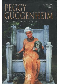 Peggy Guggenheim życie uzależnione od sztuki
