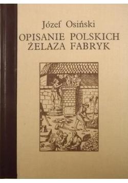 Opisanie polskich żelaza fabryk reprint z 1782 r