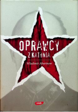 Oprawcy z Katynia