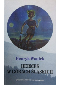 Hermes w Górach Śląskich