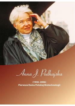 Anna J. Podhajska (19382006). Pierwsza Dama..