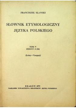 Słownik etymologiczny języka polskiego Tom V Zeszyt 4