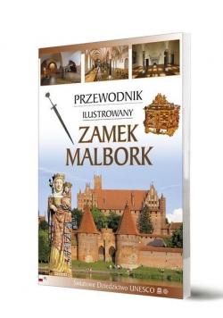 Przewodnik ilustrowany Zamek Malbork