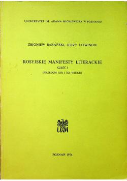 Rosyjskie manifesty literackie część I
