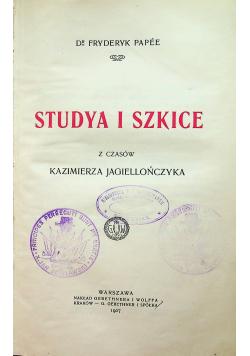 Studya i szkice z czasów Kazimierza Jagiellończyka 1907 r.