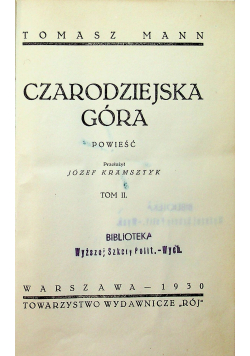 Czarodziejska Góra 1930 r.