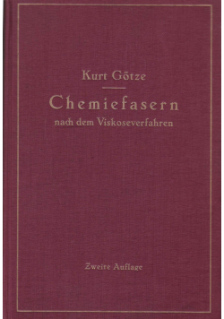 Chemiefasern nach dem Viskoseverfahren Zweite Auflage