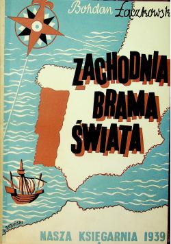 Zachodnia brama świata 1939r