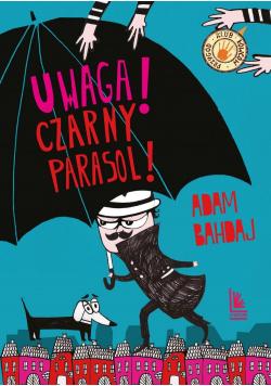 Uwaga czarny parasol