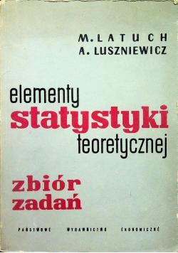 Elementy statystyki teoretycznej