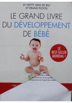 Le grand livre du developpement de bebe