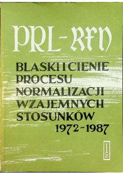 PRL RFN Blaski i cienie procesu normalizacji wzajemnych stosunków