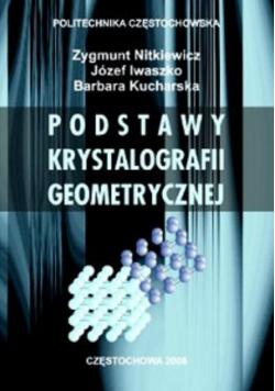 Podstawy krystalografii geometrycznej