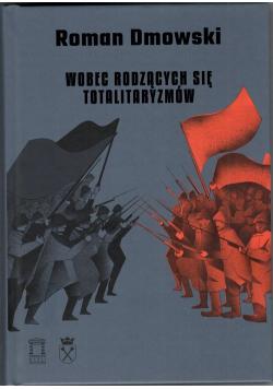 Wobec rodzących się totalitaryzmów
