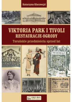 Viktoria Park i Tivoli Restauracje - ogrody